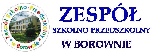 Zespół Szkolno Przedszkolny w Borownie